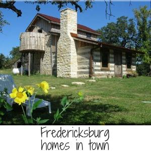 Fredericksburg Homes in Town