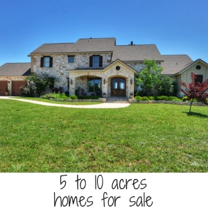 5 to 10 acres home for sale
