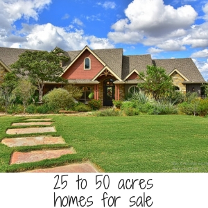 25 to 50 acres home for sale
