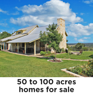Homes on 50 to 100 acres