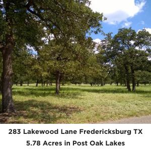 283 Lakewood Lane Fredericksburg TX 5.78 acres Land for sale Post Oak Lakes
