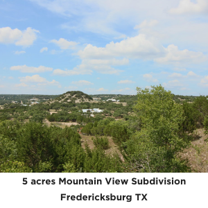 5 acres Mountain View Subdivision Fredericksburg Texas land for sale