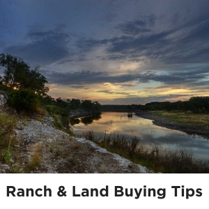 Ranch & Land Buying Tips