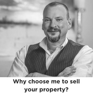 Why choose me to sell your property?